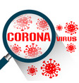 magnifying glass with coronavirus covid19 vector image vector image