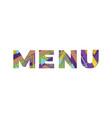 menu concept retro colorful word art vector image vector image