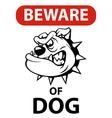 Dog beware vector image vector image