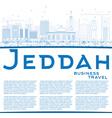 Outline Jeddah Skyline with Blue Buildings vector image vector image
