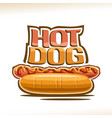 poster for hot dog vector image