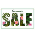 summer sale trendy tropical leaves and flowers vector image