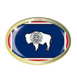 wyoming state flag oval button vector image vector image