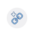 add chain hyperlink link web web link icon vector image vector image