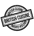 British Cuisine rubber stamp vector image vector image