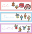 cakes drinks ice-cream set banners vector image