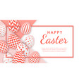 happy easter banner with realistic eggs and space vector image vector image