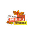 super sale special offer up to 50 percent off tag vector image vector image