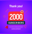 2000 followers post 2k celebration two vector image vector image