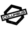 columbus rubber stamp vector image vector image