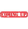 Coming up stamp vector image vector image