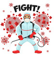 man fighting against corona wuhan virus covid-19 vector image vector image