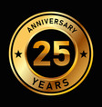 25 years anniversary medal gold golden circle vector image