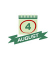 4 august calendar with ribbon vector image