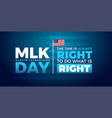 martin luther king jr day typography greeting vector image vector image