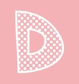 D alphabet letter with white polka dots on pink vector image vector image