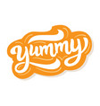 yummy hand written word vector image vector image