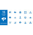15 networking icons vector image vector image