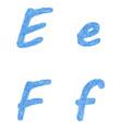 Blue sketch font set - letters E F vector image vector image