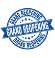 grand reopening round grunge ribbon stamp vector image vector image