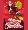 christmas greeting card with santa claus riding vector image vector image