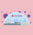 city and transportation lockdown vector image vector image