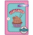 Cupcake poster Retro Vintage design vector image