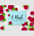 march 8 greeting card for womens day vector image vector image
