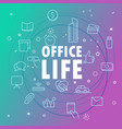 office life concept different thin line icons vector image