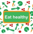 Eat healthy background vector image vector image