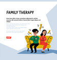 psychology family therapy unhappy family couple vector image vector image