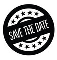 save the date stamp on white vector image vector image