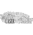 a typical laser hair removal treatment text word vector image vector image