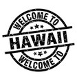 welcome to hawaii black stamp vector image vector image