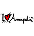 annapolis love vector image vector image