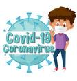 coronavirus poster design with boy wearing mask vector image vector image