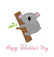 Happy Valentines Day Love card Cute koala Baby vector image vector image