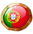 portugul flag on round badge vector image vector image