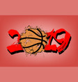 abstract number 2019 and a basketball from blots vector image