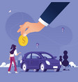 big hand agent hold coin to buy car vector image