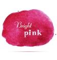 bright pink spot abstract stylish watercolor vector image vector image