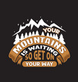 hike quote and saying good for print design vector image