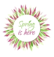 Spring is here card banner tag label vector image vector image