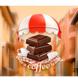 Pieces of chocolate and cup of coffee awning over vector image vector image