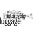 how to choose motorcycle luggage vector image vector image