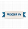 Friendship Day Banner with Ribbon and Shadow vector image vector image