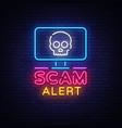 scam alert neon sign alert design vector image