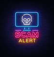 scam alert neon sign scam alert design vector image