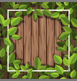border template with green leaves on wooden board vector image vector image