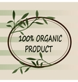 Oranic or natural logo for products vector image vector image